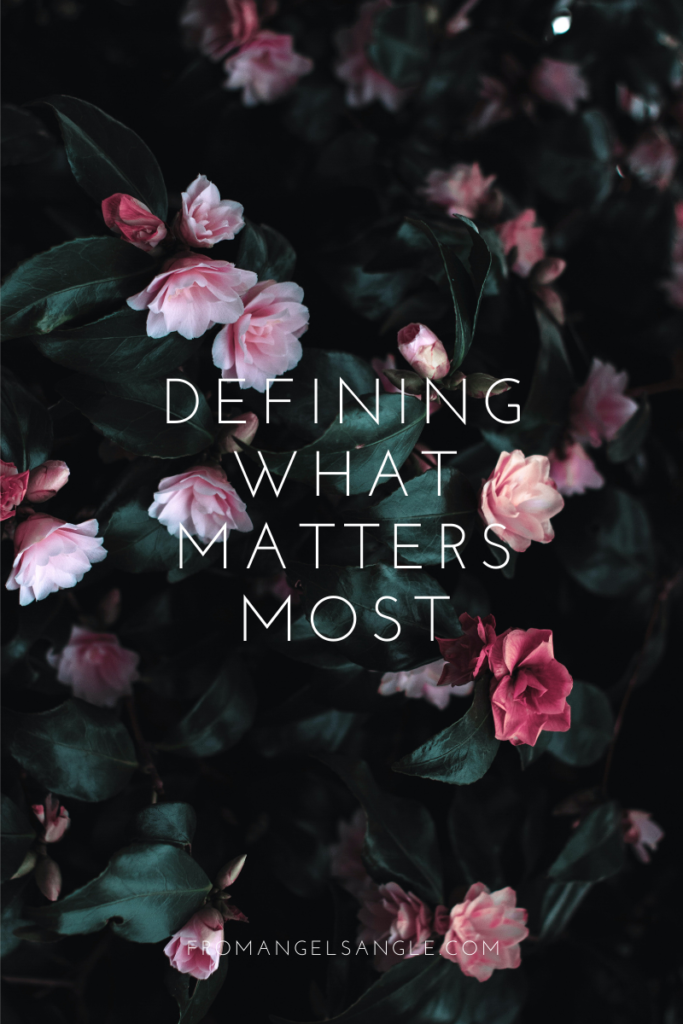 Tips on Defining What Matters Most
