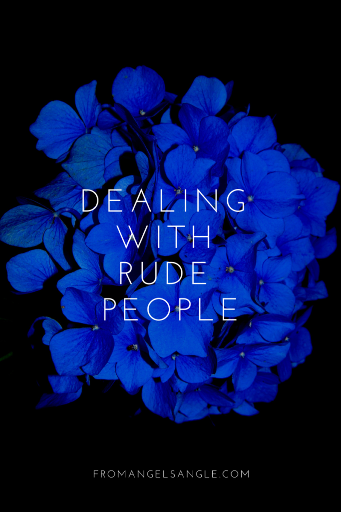 The Quickest Way to Deal With Rude People