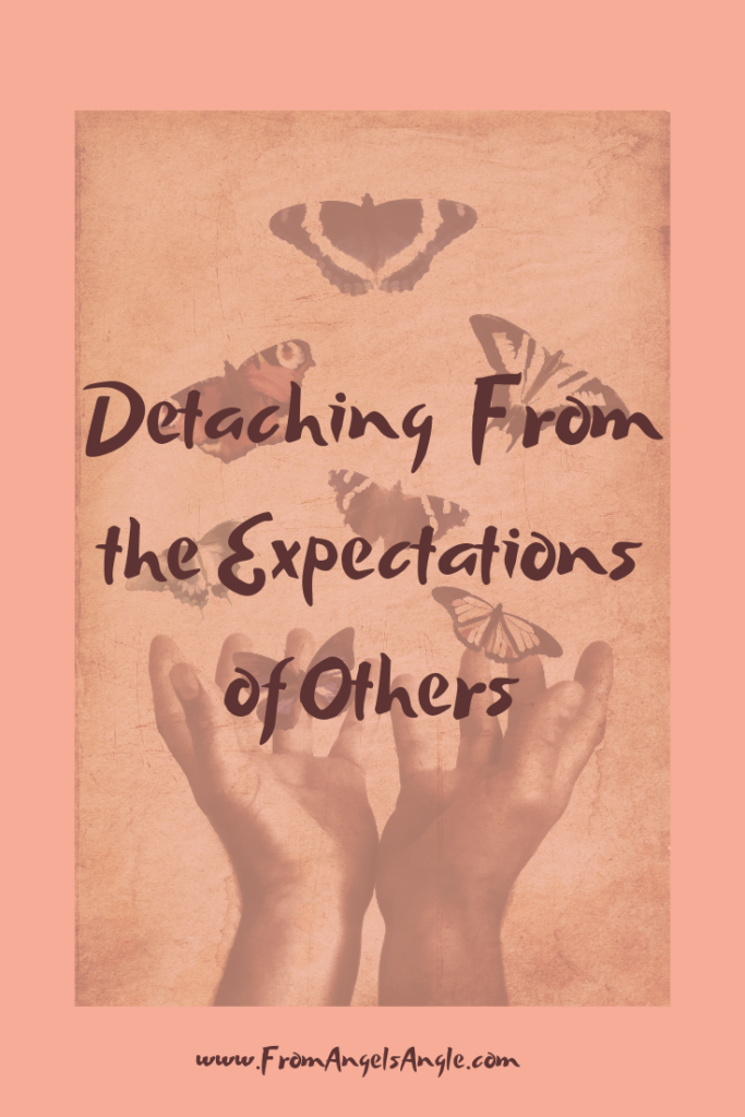 Detaching from the Expectations of Others